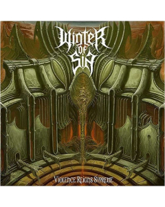 WINTER OF SIN - Violence Reigns Supreme / CD