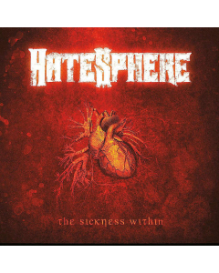 hatesphere the sickness within