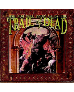 ...And You Will Know Us By The Trail Of Dead / Digipak