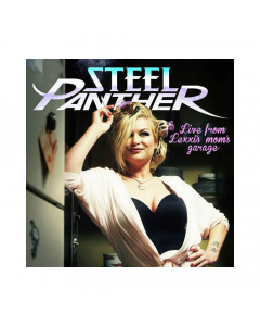 Steel Panther - Live From Lexxi's Mom's Garage / Deluxe Edition CD + DVD
