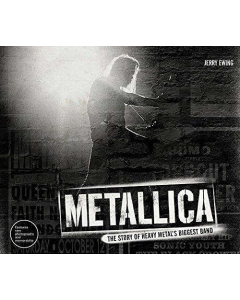 Metallica - The Story Of Heavy Metal's Biggest Band / Book