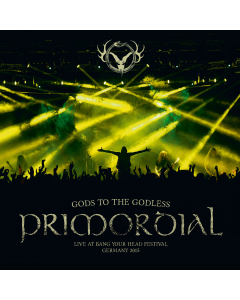 PRIMORDIAL - Gods to the Godless (Live at Bang Your Head Festival Germany 2015) / Digipak