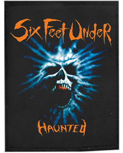 SIX FEET UNDER - Haunted / Patch