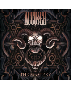 ACCUSER - The Mastery / CD