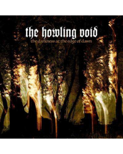 THE HOWLING VOID - The Darkness At The Edge Of Time / Digipak CD
