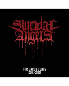 Suicidal Angels album cover The Early Years (2001-2006)