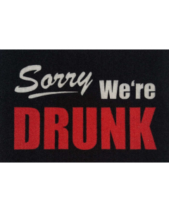 SORRY WE ARE DRUNK - Sorry We Are Dunk / Doormat
