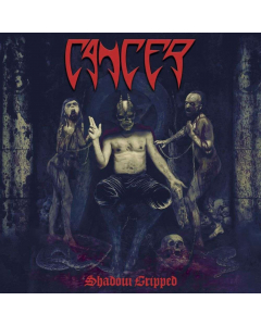 CANCER - Shadow Gripped / CD