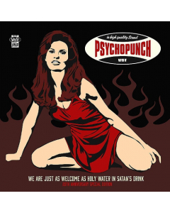 PSYHOPUNCH - We Are Just Welcome As Holy Water In Satan's Drink / Digipak 2-CD