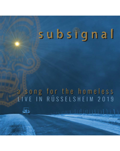 subsignal a song for the homeless live in rüsselsheim