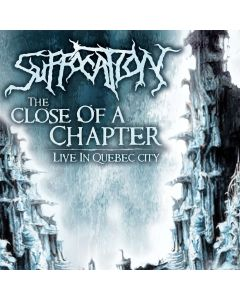 SUFFOCATION - Close Of A Chapter - Live In Quebec City / CD