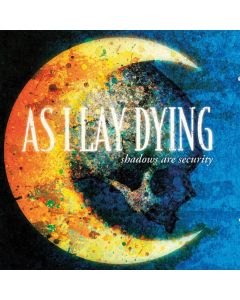 AS I LAY DYING - Shadows Are Security / CD