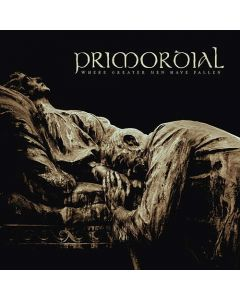 PRIMORDIAL - Where Greater Men Have Fallen / CD