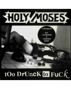 holy-moses-too-drunck-to-fuck-cd