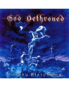 god dethroned bloody blasphemy cd