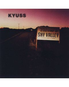 KYUSS - Welcome To Sky Valley / CD