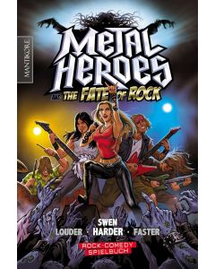 Metal Heroes – and the Fate of Rock  (Ein Rock-Comedy-Spielbuch)