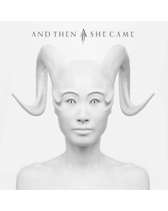 AND THEN SHE CAME - And Then She Came / Digipak
