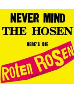 Never Mind The Hosen, Here's Die Roten Rosen / CD