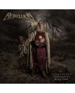 REBELLION - A Tragedy In Steel Part II: Shakespeare's King Lear / CD