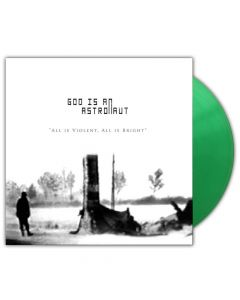 god is an astronaut all is violent, all is bright green lp post metal