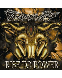 MONSTROSITY - Rise To Power / DIgipak CD