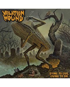 violation wound dying to live, living to die