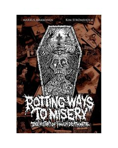 Rotting Ways To Misery - The History Of Finnish Death Metal - Buch