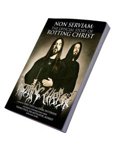 Non Serviam: The Story Of Rotting Christ - Book