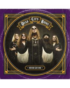 DEAD CITY RUINS - Never Say Die / Digipak CD
