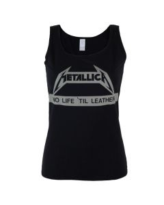 METALLICA - No Life Till Leather / Girlie Tank Top