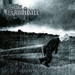 THE KANDIDATE - Until We Are Outnumbered / Jewelcase CD