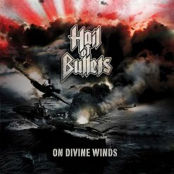 hail of bullets on divine winds