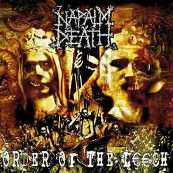 NAPALM DEATH - Order Of The Leech / CD