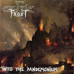 CELTIC FROST - Into The Pandemonium / CD