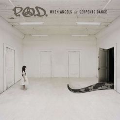 pod when angels and serpents dance cd