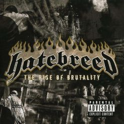 The Rise Of Brutality / CD