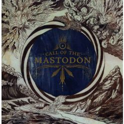 Call Of The Mastodon / CD