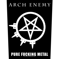 ARCH ENEMY - Pure Fucking Metal / Backpatch