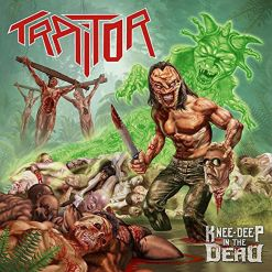 TRAITOR - Knee-Deep In The Dead / CD