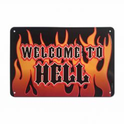 WELCOME TO HELL - Welcome To Hell / Metal Sign
