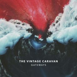 THE VINATAGE CARAVAN - Gateways / Digipak CD