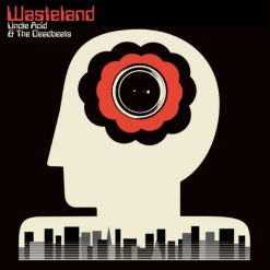 UNCLE ACID & THE DEADBEATS - Wasteland / BLACK LP