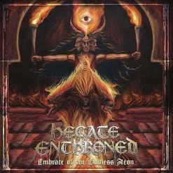 HECATE ENTHRONED - Embrace Of The Godless Aeon / CD