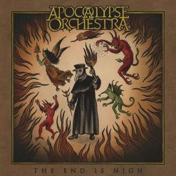 APOCALYPSE ORCHESTRA - The End Is Nigh / Digipak CD