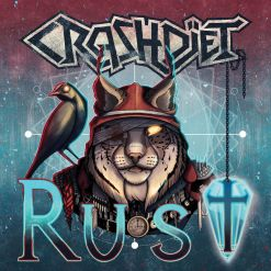 CRASHDIET - Rust / CD