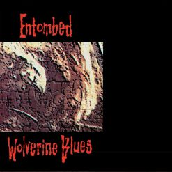 entombed wolverine blues fdr remastered cd