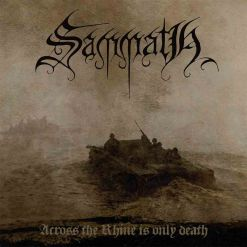 sammath across the rhine is only death