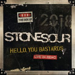 stone sour hello you bastardsd live in reno