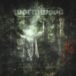 wormwood ghostlands wounds from a bleeding earth cd